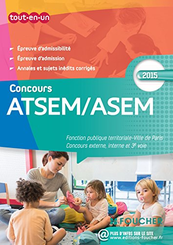 ATSEM/ASEM Les concours externe, interne et 3e voie Concours 2015