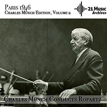 Charles Münch conducts Ropartz (Paris 1946. Charles Münch Edition, Volume 2)