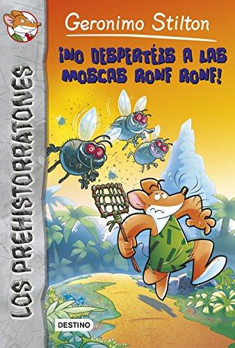No Desperteis A las Moscas Ronf Ronf! = Shoo, Caveflies!: Prehistorratones 15 (Geronimo Stilton)