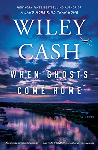 When Ghosts Come Home: A Novel