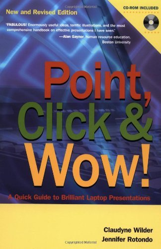 Point, Click and Wow!: A Quick Guide to Brilliant Laptop Presentations (English Edition)