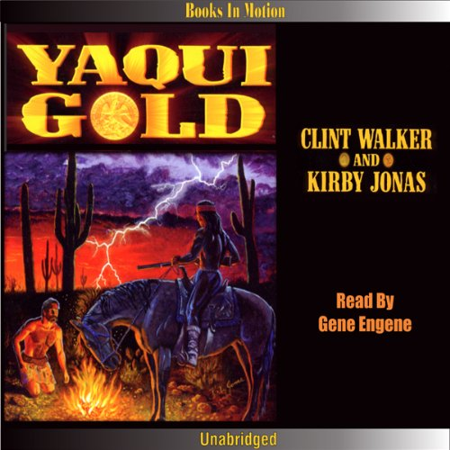 Yaqui Gold audiobook cover art