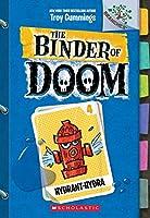 Hydrant-Hydra (The Binder of Doom)
