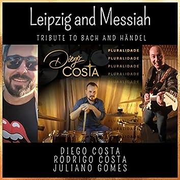 Leipzig and Messiah