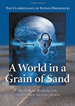 A World In A Grain Of Sand: The Clairvoyance Of Stefan Ossowiecki