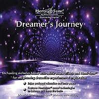 ドリーマーズ ジャーニー: Dreamer's Journey [ヘミシンク]