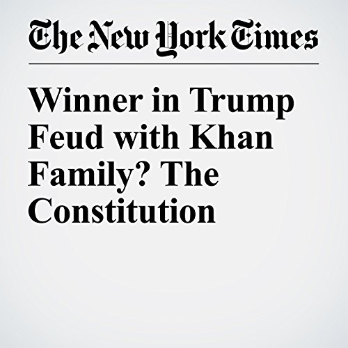 Winner in Trump Feud with Khan Family? The Constitution audiobook cover art