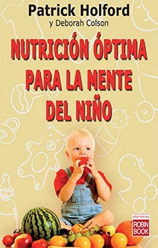 Nutrición óptima para la mente del niño: Descubra cómo la nutrición óptima de los jóvenes mejora su rendimiento intelectual