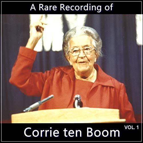 A Rare Recording of Corrie ten Boom Vol. 1 audiobook cover art