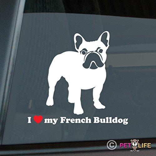 Mister Petlife I Love My French Bulldog Sticker Vinyl Auto Window Frenchie