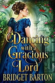 Dancing with a Gracious Lord: A Historical Regency Romance Book