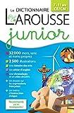 Larousse dictionnaire Junior 7/11 ans [Relié] [2015]