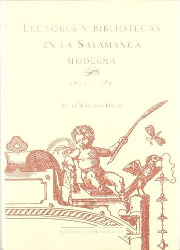 LECTORES Y BIBLIOTECAS EN LA SALAMANCA MODERNA 1600-1789