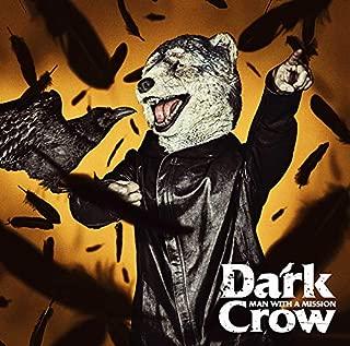 【Amazon.co.jp限定】Dark Crow (通常盤) (オリジナルリフレクトステッカー(Amazon.co.jp絵柄)付)