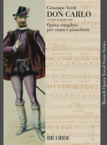 RICORDI VERDI G. - DON CARLO VERSIONE IN 4 ATTI - CHANT ET PIANO Klassische Noten Gesang, Klavier