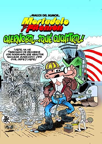 Mortadelo y Filemón. Chernobil… ¡Qué cuchitril! (Magos del Humor 141)