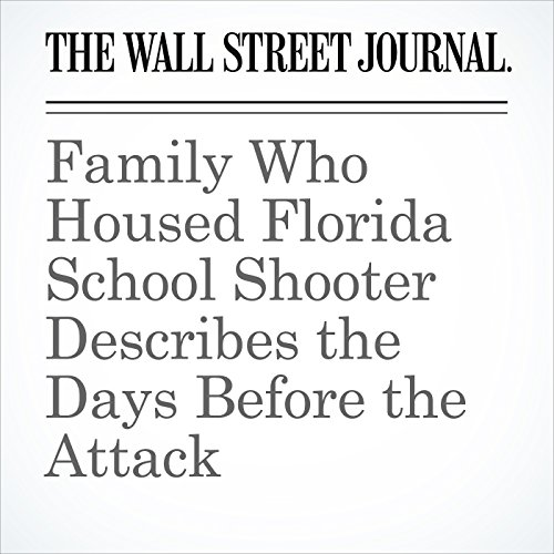 Family Who Housed Florida School Shooter Describes the Days Before the Attack copertina
