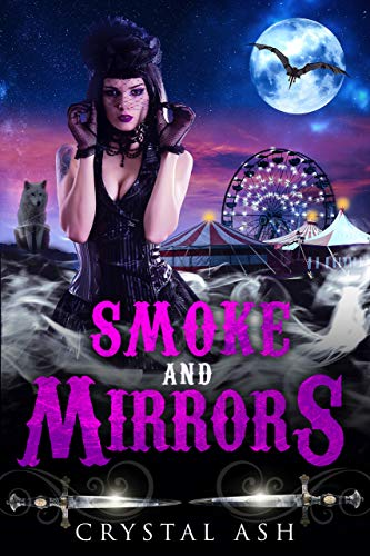 Smoke And Mirrors: A Reverse Harem Paranormal Romance (Harem of Freaks Book 3) (English Edition)