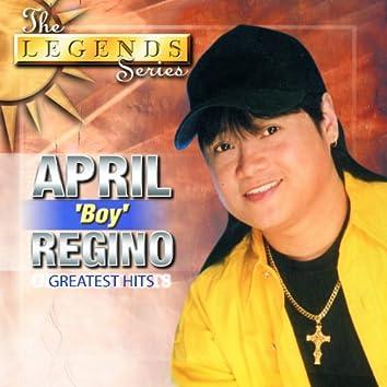 Legends Series: April Boy Regino (Greatest Hits)