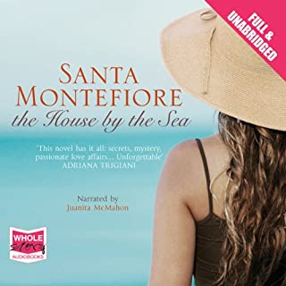 The House by the Sea                   By:                                                                                                                                 Santa Montefiore                               Narrated by:                                                                                                                                 Juanita McMahon                      Length: 17 hrs and 20 mins     180 ratings     Overall 4.3