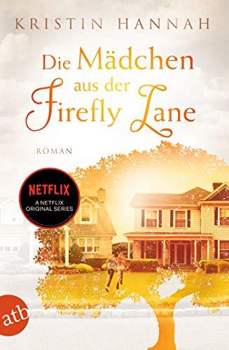 Die Mädchen aus der Firefly Lane: Immer für dich da