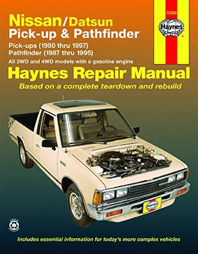 Nissan/Datsun Pick-up & Pathfinder (80-97) covering 2WD & 4WD Gas Pick-ups (80-97) Pathfinder (87-95) Haynes Repair Manual
