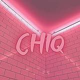 Chiq [Explicit]