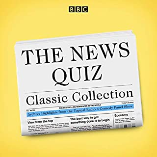 The News Quiz Classic Collection     12 Original Episodes from the Topical Radio 4 Comedy Panel Show              By:                                                                                                                                 BBC Radio Comedy                               Narrated by:                                                                                                                                 Barry Norman,                                                                                        Barry Took,                                                                                        Simon Hoggart,                   and others                 Length: 6 hrs     Not rated yet     Overall 0.0