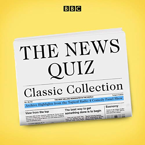 The News Quiz Classic Collection audiobook cover art
