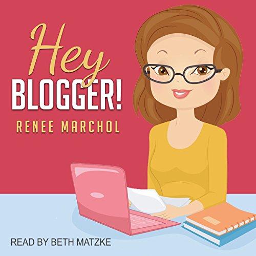 Hey Blogger! audiobook cover art