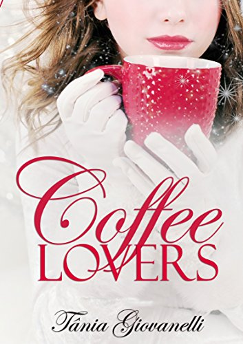 Coffee Lovers (Portuguese Edition)