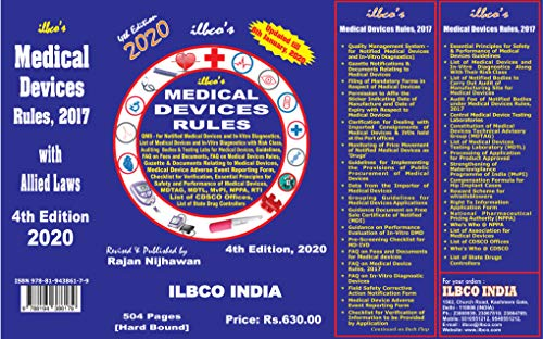 ILBCO's Medical Devices Rules, 2017 -- Quality Management System -for Notified Medical Devices and in-Vitro Diagnostics, Gazette Notifications & Documents Relating to Medical Devices, List of Medical Devices and In-Vitro Diagnostics Along With Their Risk Class, Grouping Guidelines for Medical Devices, Pre-Screening checklist for MD-IVD, FAQ on Fees and Documents for Medical Device . [ISBN 978-81-943861-7-9] (504 Pages) (Hard Bound) [4th Edition, 2020] updated till 6th January, 2020 .Rs. 630/-