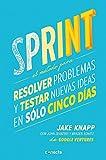 Sprint: El método para resolver problemas y testar nuevas ideas en solo 5 días...