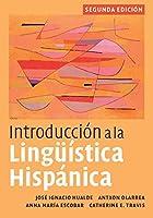 Introduccion a la Linguistica Hispanica, 2nd Edition by Jose Ignacio Hualde Antxon Olarrea Anna Maria Escobar Catherine E. Travis(2010-01-13)