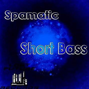 Short Bass