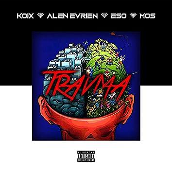 Travma (feat. Koix & Eso Mos)
