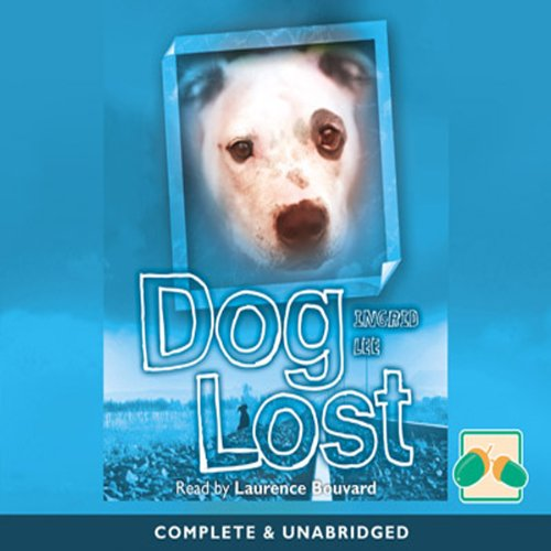 Dog Lost                   By:                                                                                                                                 Ingrid Lee                               Narrated by:                                                                                                                                 Laurence Bouvard                      Length: 3 hrs and 20 mins     1 rating     Overall 5.0