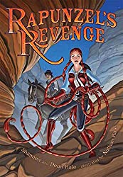 Rapunzel's Revenge by Shannon Hale and Dean Hale, illustrated by Nathan Hale