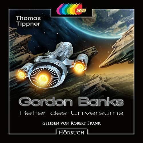 Gordon Banks - Retter des Universums Titelbild