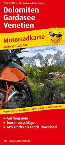 Dolomiten - Gardasee - Venetien: Motorradkarte mit Ausflugszielen und Freizeittipps, wetterfest, reissfest, abwischbar, GPS-genau. Mit Tourenvorschlägen. 1:250000 (Motorradkarte / MK)