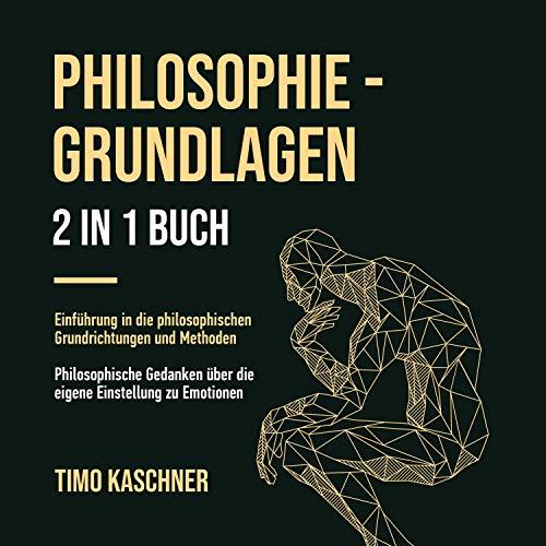 Philosophie - Grundlagen, 2 in 1 Buch [Philosophy - Basics, 2 in 1 book] Titelbild