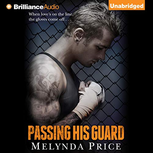 Passing His Guard Audiobook By Melynda Price cover art