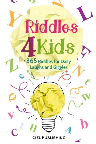 Riddles For Kids: 365 Riddles for Daily Laughs and Giggles (Riddles, Brainteasers, Puzzles)