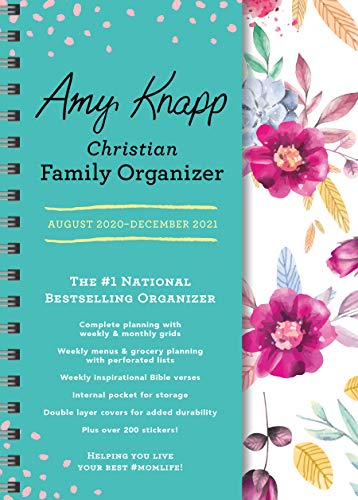 2021 Amy Knapp's Christian Family Organizer: 17-Month Weekly Faith & Inspiration Planner for Mom (Includes Stickers, Thru December 2021)