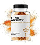 F'ing Anxiety - Anxiety + Stress Relief Supplement   Ashwaganda Root, Lemon Balm Extract, Passion Flower Extract, Bacopa Extract, Rhodiola Rosea Extract, L-Theanine, Hawthorn Flower, Hops Flower