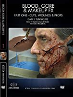 Blood, Gore and Makeup Effects Part 1 - Cuts, Wounds, Props by Gary J. Tunnicliffe
