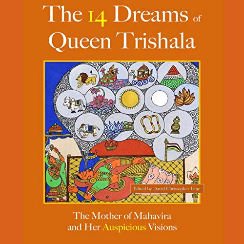 Couverture de The 14 Dreams of Queen Trishala: The Mother of Mahavira and Her Auspicious Visions