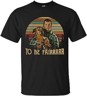 Letterkenny Wayne to be Fairrrrrr Vintage Men Black T-Shirt