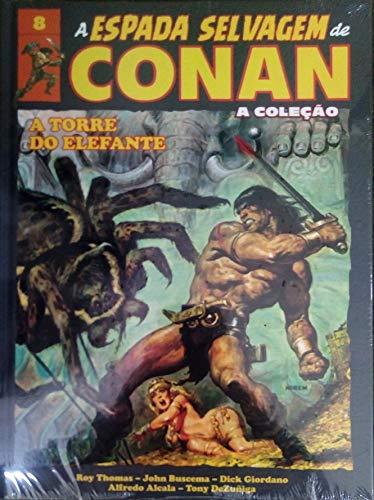 A Espada Selvagem de Conan - Volume 8 - A Torre do Elefante