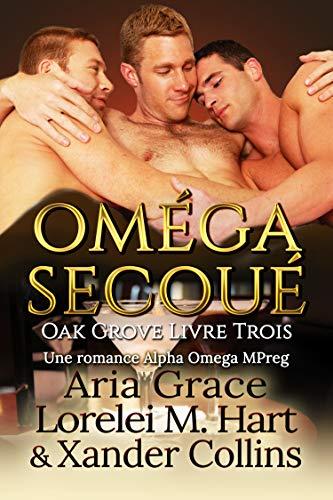 Oméga secoué (Oak Grove (French) t. 3)